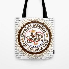 Coffee Lovers of America Club by Jeronimo Rubio 2016 Tote Bag