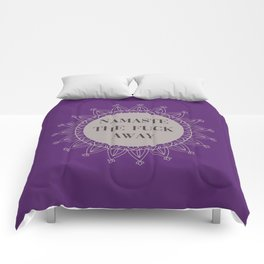 Namaste The Fuck Away, Funny, Quote Comforters