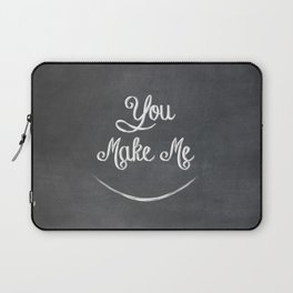 You Make Me Smile - Chalkboard Laptop Sleeve