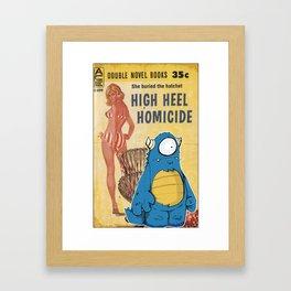High Heel Homicide Framed Art Print