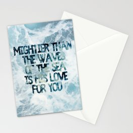Mightier Than the Waves Stationery Cards