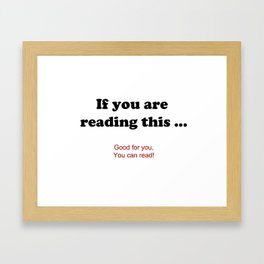 If you are reading this ... Framed Art Print