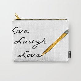 Live Laugh Love  Carry-All Pouch