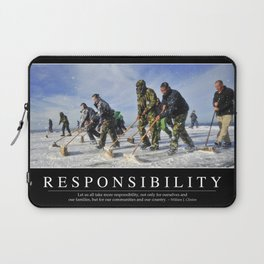 Responsibility: Inspirational Quote and Motivational Poster Laptop Sleeve