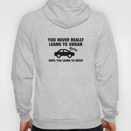 Learn To Swear Hoody
