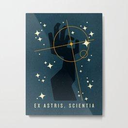 Ex Astris, Scientia Metal Print