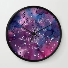 let the beauty you love be what you do Wall Clock