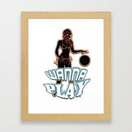 Sexy girl wanna play Framed Art Print