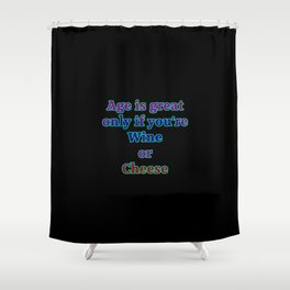 """Funny """"Wine and Cheese"""" Joke Shower Curtain"""