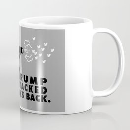 POTUS Trump Attacks Back. Coffee Mug