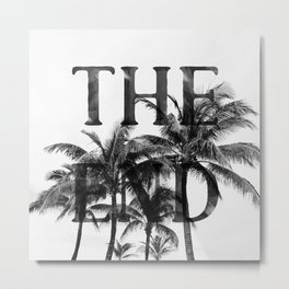 The End (Black) Metal Print