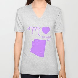 My Heart Belongs in Arizona Unisex V-Neck