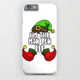 Man Bun Elf Matching Family Group Christmas Gift iPhone Case