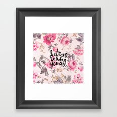 Vintage Floral Girly Pink Roses Pattern Be True Framed Art Print