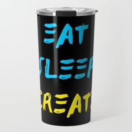 Eat Sleep Create - Concept Travel Mug