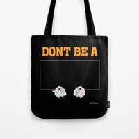 mia wallace Tote Bags featuring Don't Be a Square / Mia Wallace by Woah Jonny