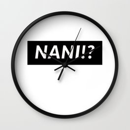 NANI!? Wall Clock