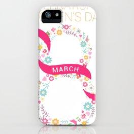 International Women's Day March 8 iPhone Case