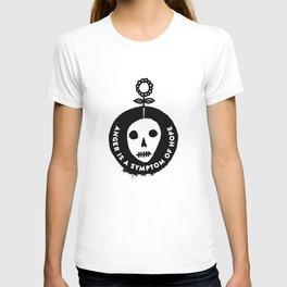 Anger is a symptom of hope T-shirt