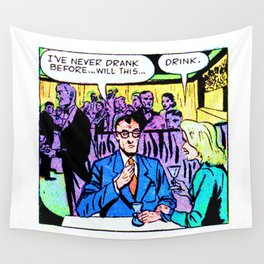 Never Drank Before Wall Tapestry