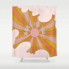 Baby its you Shower Curtain