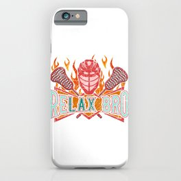 LAX Player ReLAX Lacrosse Player iPhone Case