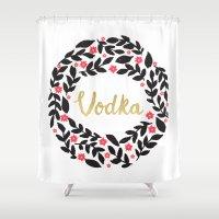 vodka Shower Curtains featuring Vodka - B&W by Jess Phoenix