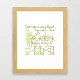 Cooking Mimi Framed Art Print