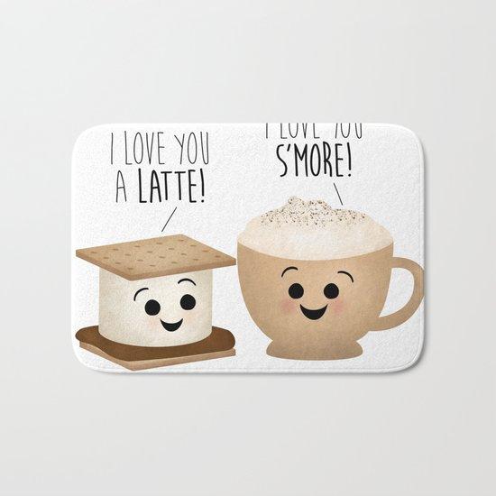 I Love You A Latte! I Love You S'more! Bath Mat
