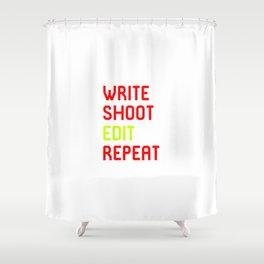 Write Shoot Edit Repeat Red Film School Shower Curtain