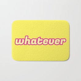 The 'Whatever' Art Bath Mat