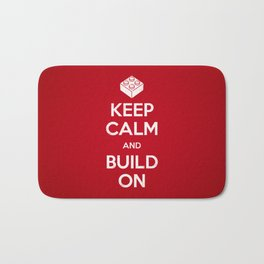 Keep Calm and Build On Bath Mat