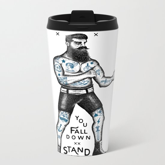 STAND UP AND TRY AGAIN (White) Metal Travel Mug