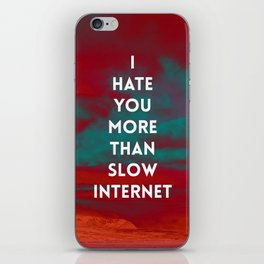 HATE YOU MORE iPhone Skin