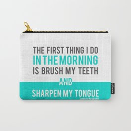Sharpen My Tongue Carry-All Pouch