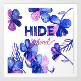 Hide Behind Art Print