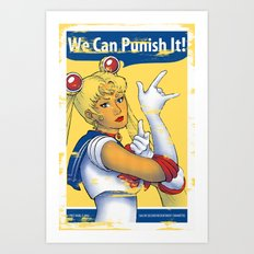 We Can Punish It! Art Print