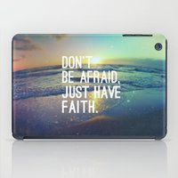 pocketfuel iPad Cases featuring JUST HAVE FAITH by Pocket Fuel