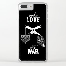 Make love not war Clear iPhone Case