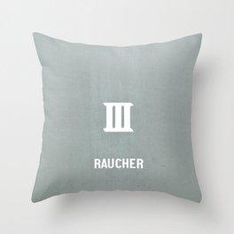 RAUCHER: a German smoker Throw Pillow