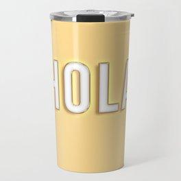 Hola typography Travel Mug