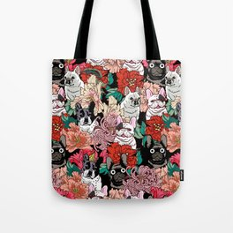 Because French Bulldogs Tote Bag