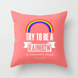 Rainbow Maya Angelou Quote Throw Pillow
