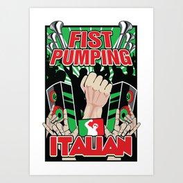 Fist Pumping Italian Art Print
