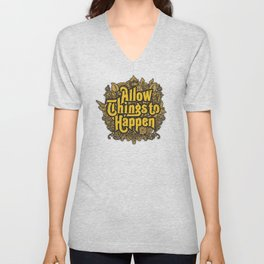 Allow Things to Happen Unisex V-Neck