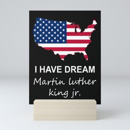 I HAVE A DREAM Mini Art Print