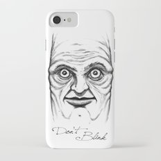 Don't Blink Slim Case iPhone 8