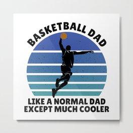 basketball dad Metal Print