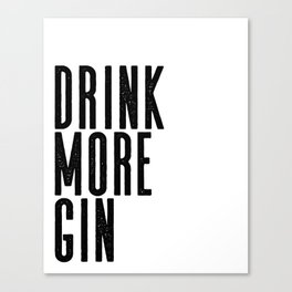 Witty Gin Marble Poster, Drink More Humour, Alcoholic Gin & Tonic Life, British Bar Humour Canvas Print