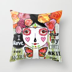 I Love You More Than My Own Skin Throw Pillow